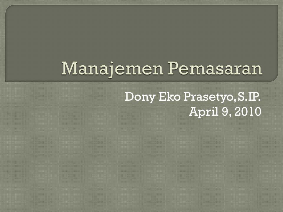 Dony Eko Prasetyo, S.IP. April 9, 2010