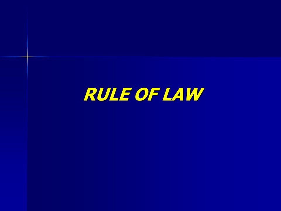 Rule of Law (Friedman, 1956) 1.