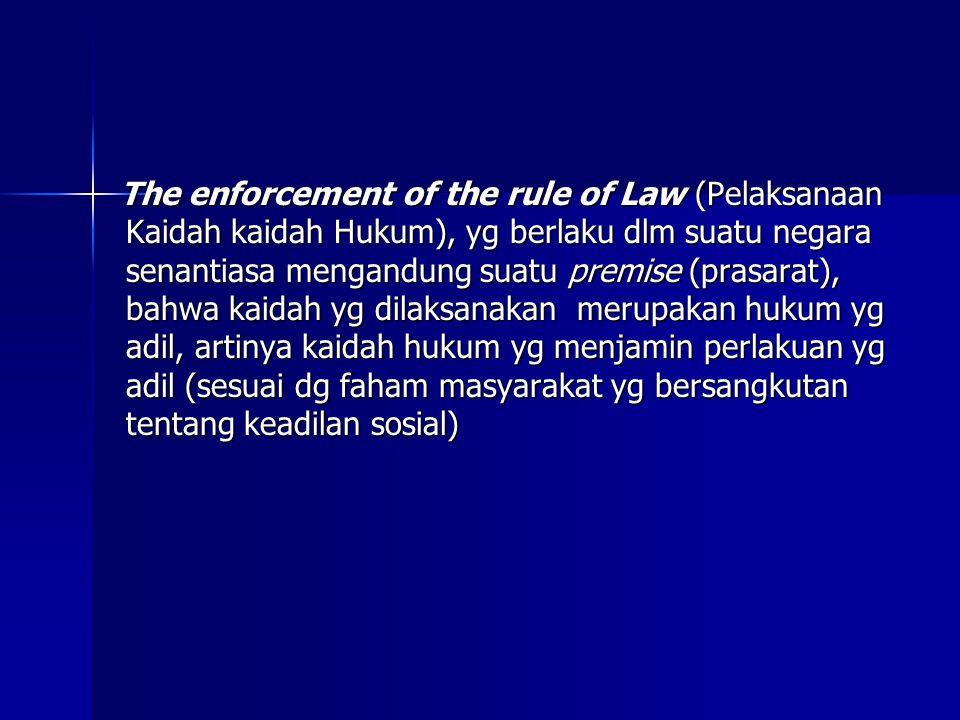 Latar belakang kelahiran rule of law: Latar belakang kelahiran rule of law: 1.