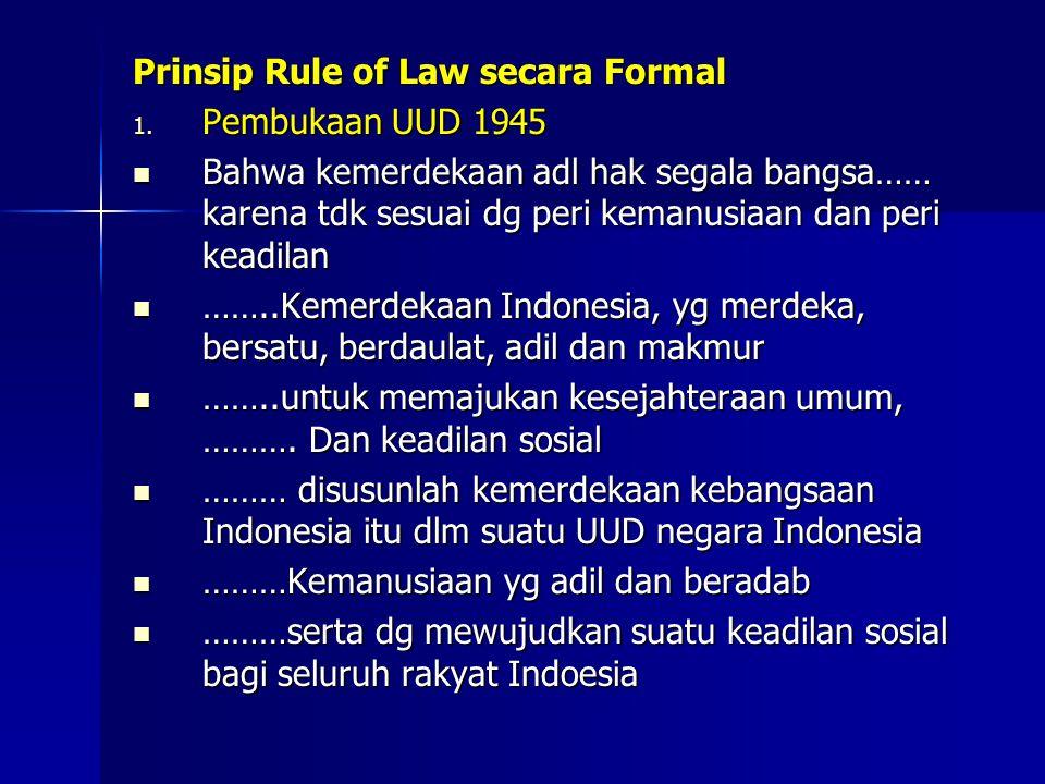 Prinsip Rule of Law secara Formal 1.