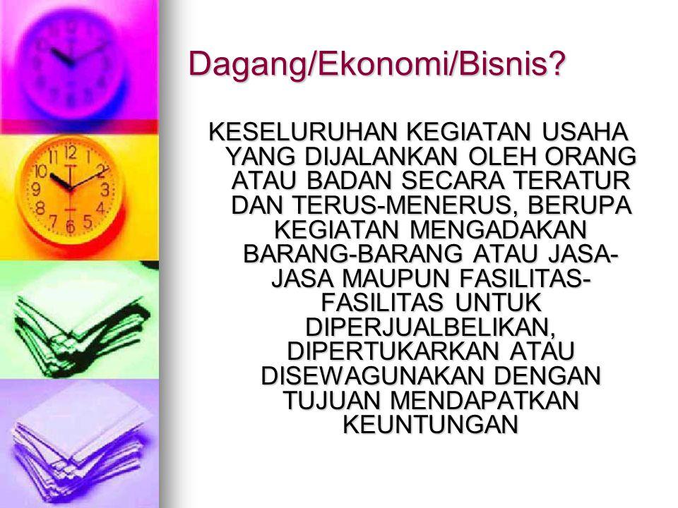 Dagang/Ekonomi/Bisnis.