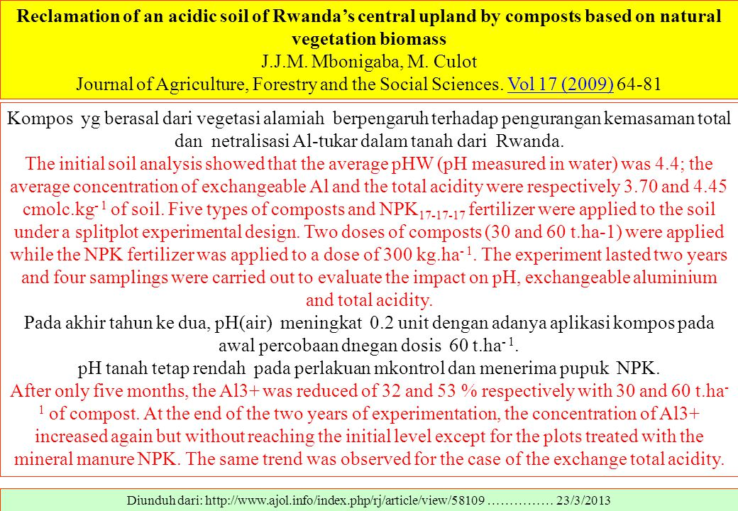 Reclamation of an acidic soil of Rwanda's central upland by composts based on natural vegetation biomass J.J.M.