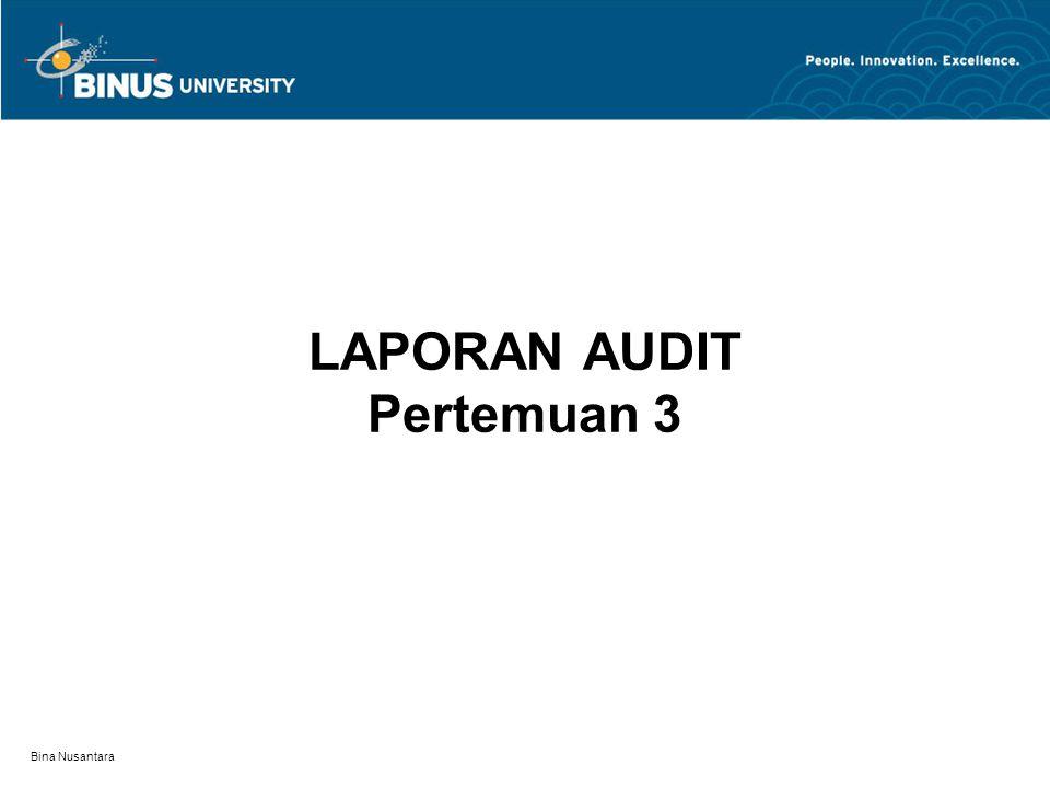 Bina Nusantara LAPORAN AUDIT Pertemuan 3