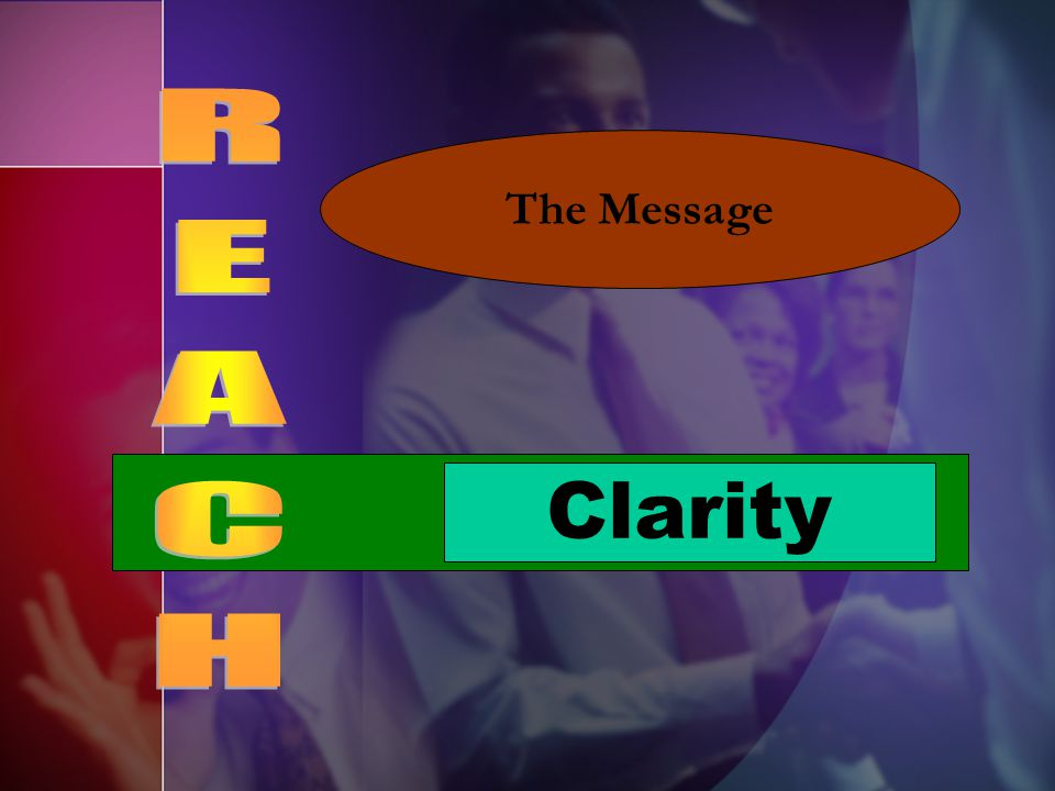 Clarity The Message