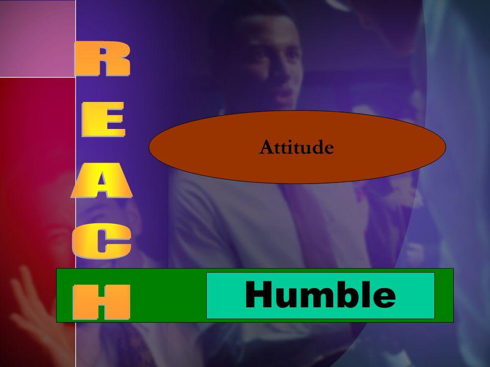 Humble Attitude
