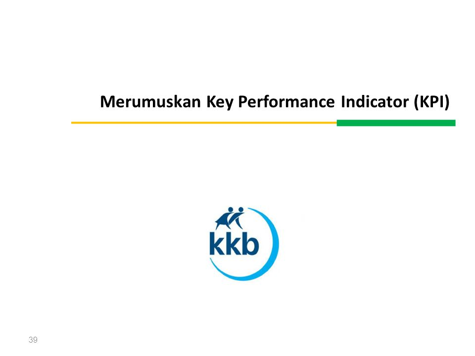 39 Merumuskan Key Performance Indicator (KPI)