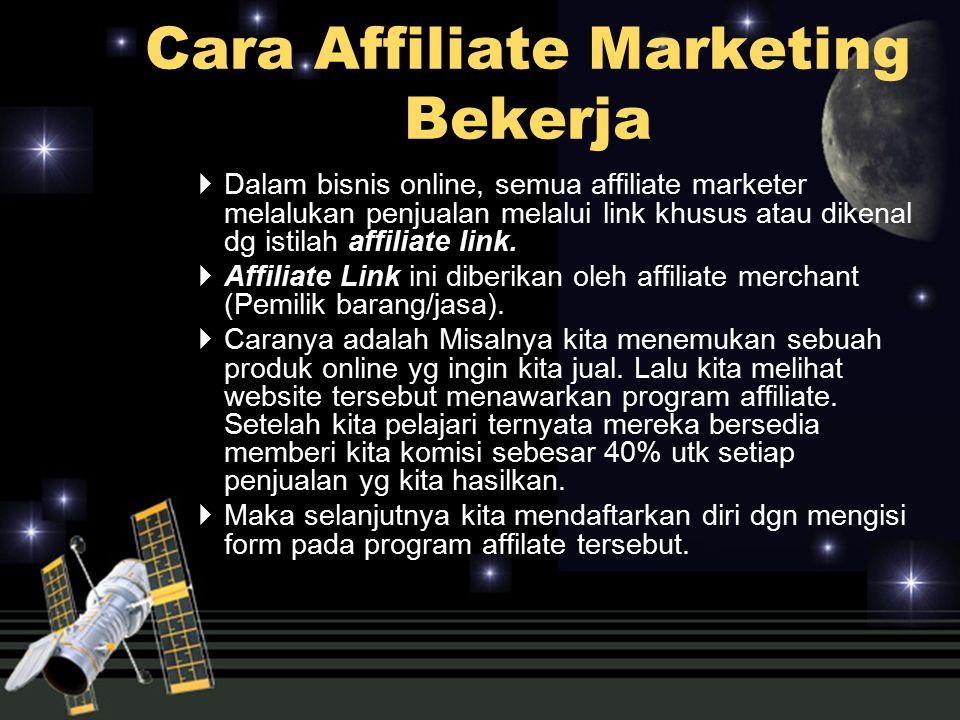  Dalam bisnis online, semua affiliate marketer melalukan penjualan melalui link khusus atau dikenal dg istilah affiliate link.  Affiliate Link ini d