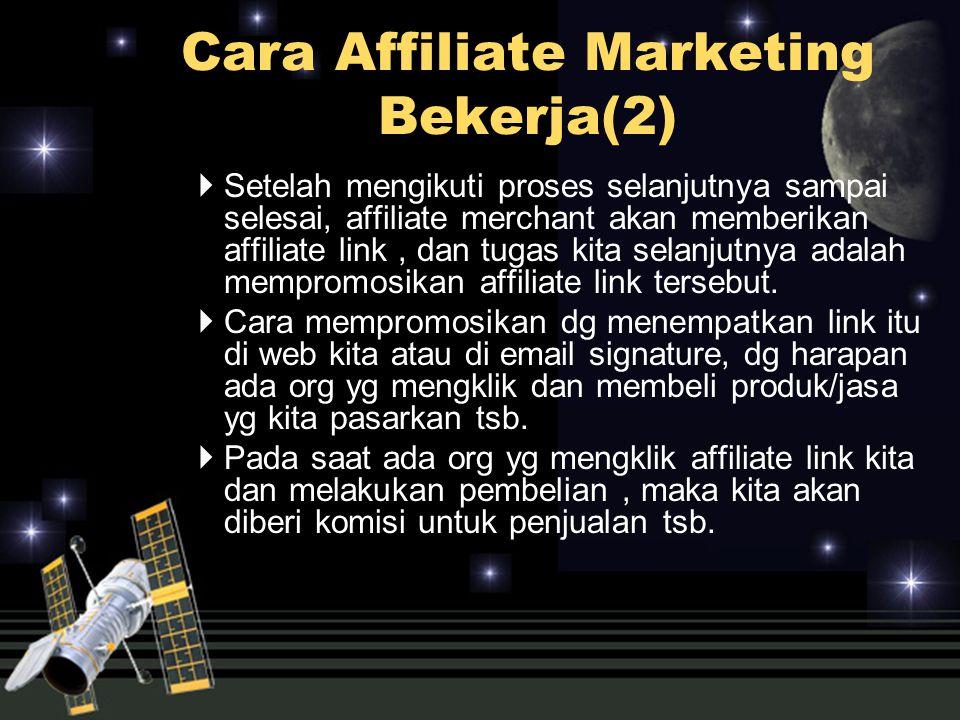  Setelah mengikuti proses selanjutnya sampai selesai, affiliate merchant akan memberikan affiliate link, dan tugas kita selanjutnya adalah mempromosi