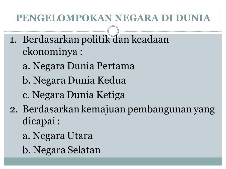 3.Berdasarkan pendapatan perkapita : a.