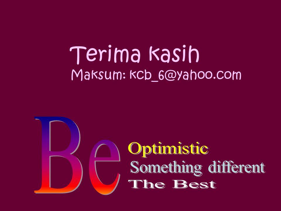 Terima kasih Maksum: kcb_6@yahoo.com