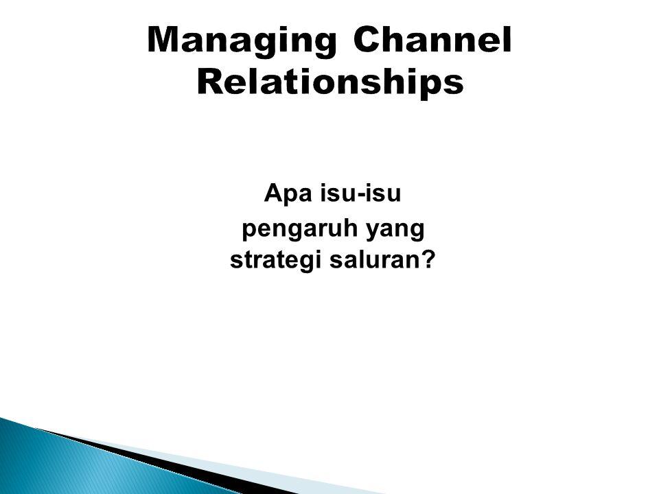 Apa isu-isu pengaruh yang strategi saluran?