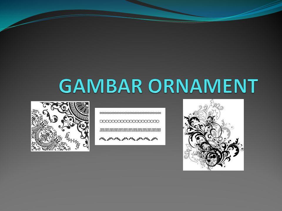 Menurut anda apa yang dimaksud ornament corak modern