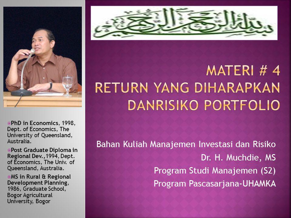 Tujuan dari bab ini adalah untuk mempelajari konsep return dan risiko portofolio dalam investasi di pasar modal.