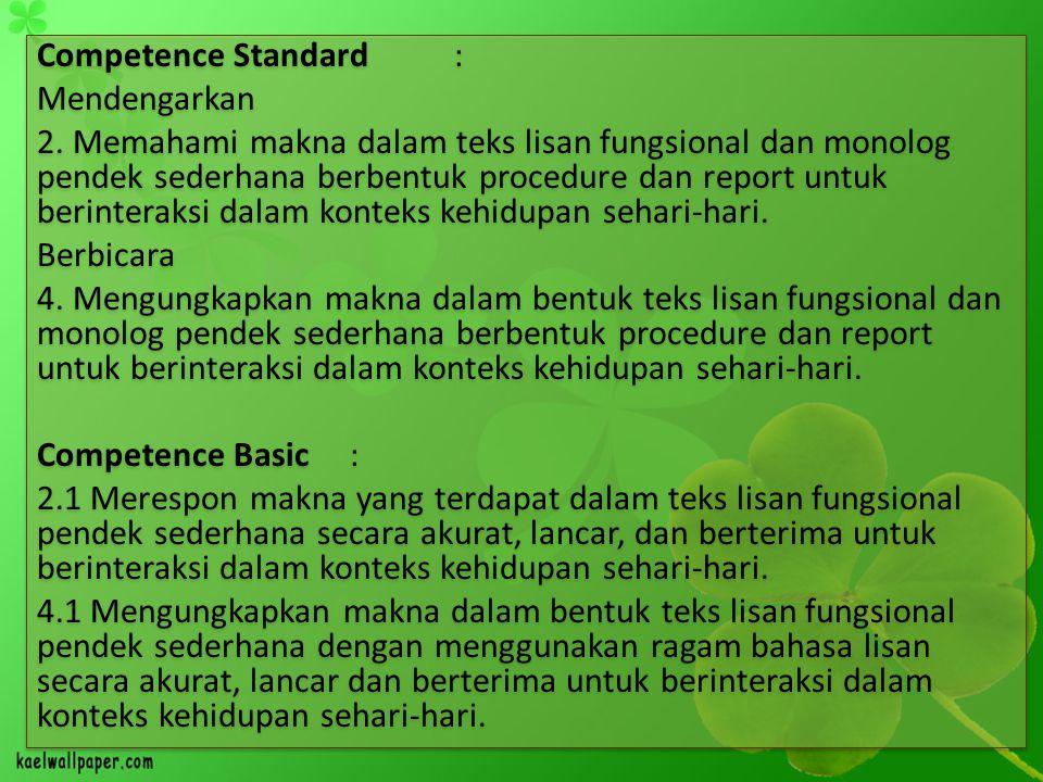 Competence Standard: Mendengarkan 2.