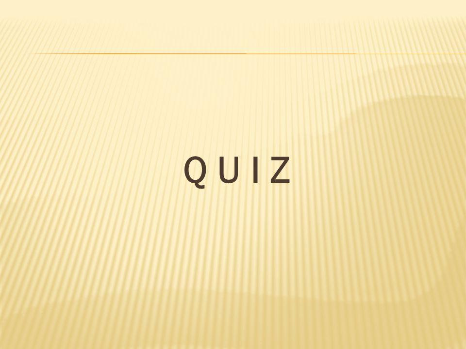 Q U I Z