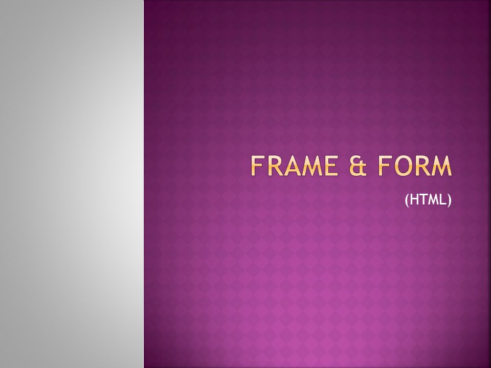 Frames are most typically used to have a menu in one frame, and content in another frame.