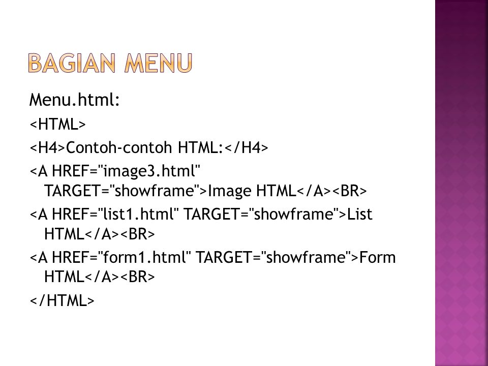 Menu.html: Contoh-contoh HTML: Image HTML List HTML Form HTML