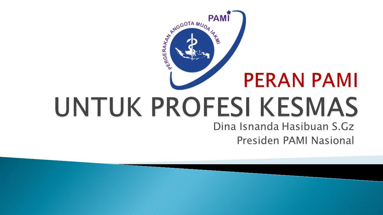 Dina Isnanda Hasibuan S.Gz Presiden PAMI Nasional