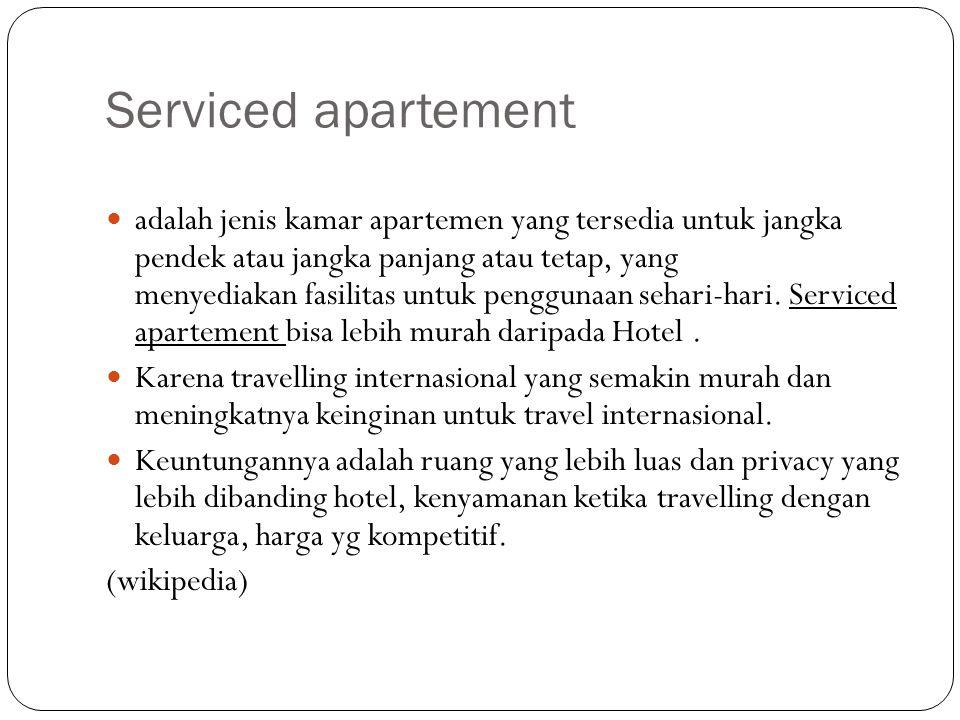 Serviced apartement adalah jenis kamar apartemen yang tersedia untuk jangka pendek atau jangka panjang atau tetap, yang menyediakan fasilitas untuk pe