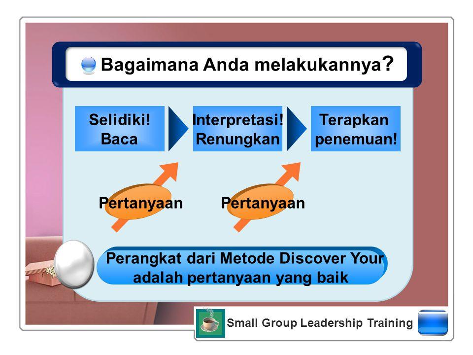Small Group Leadership Training 의도적 Bagaimana Anda melakukannya .