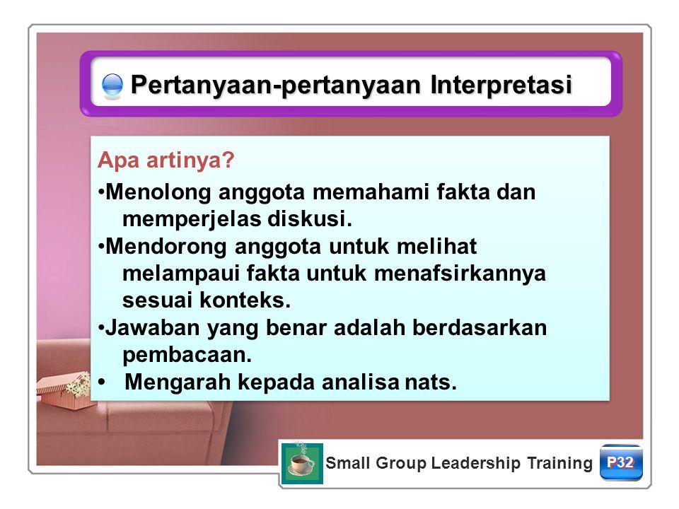 Small Group Leadership Training P32 Apa artinya.