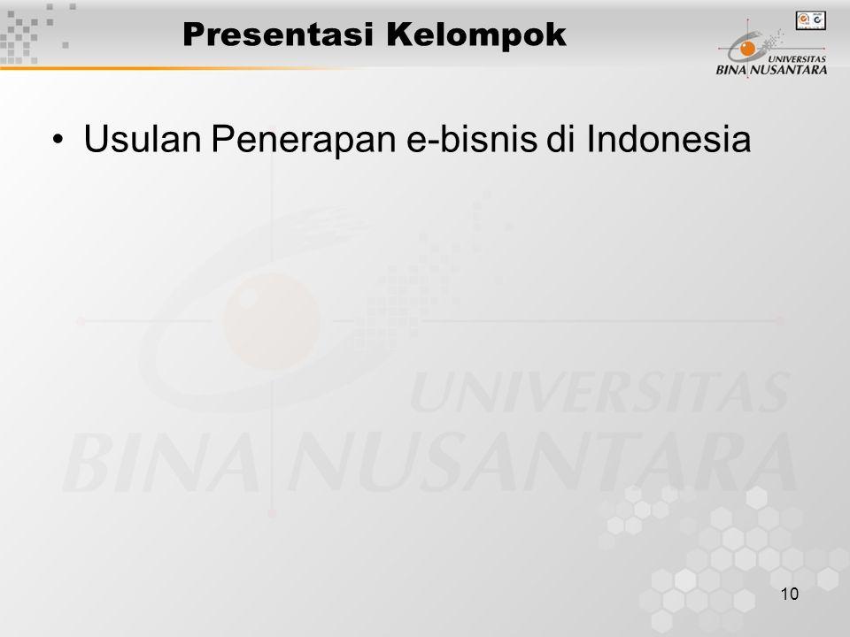 10 Presentasi Kelompok Usulan Penerapan e-bisnis di Indonesia