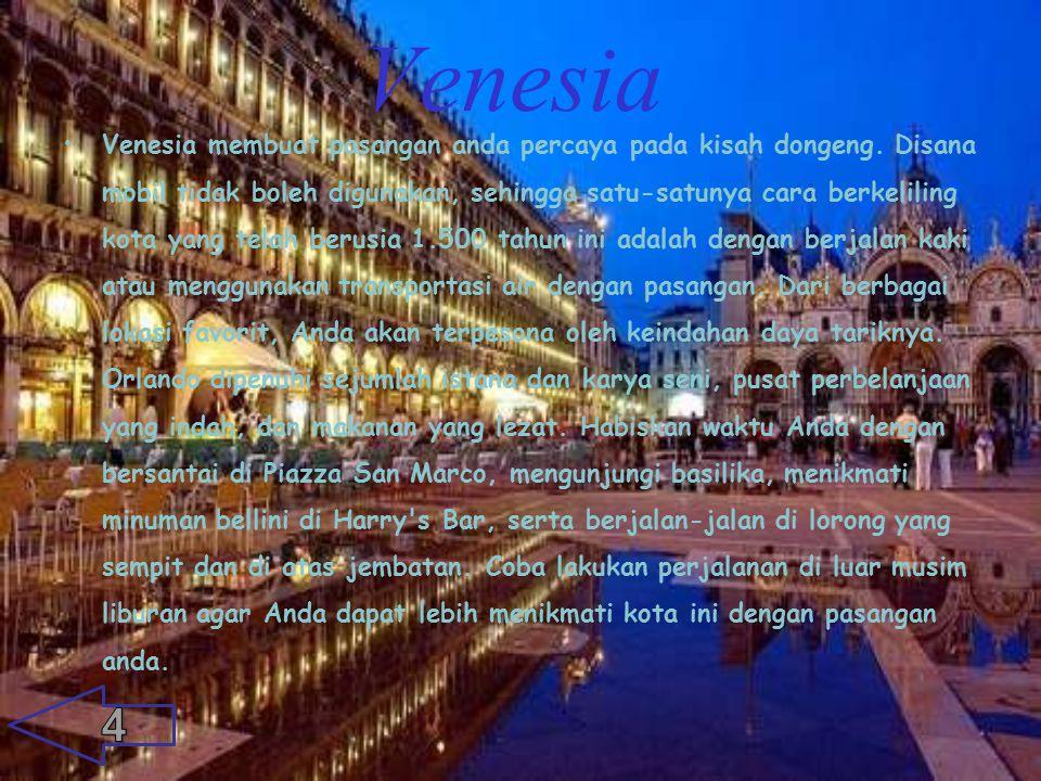 Venesia Venesia membuat pasangan anda percaya pada kisah dongeng.