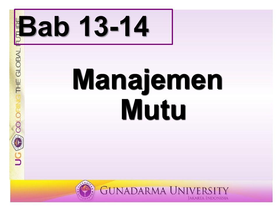 Manajemen Mutu Bab 13-14