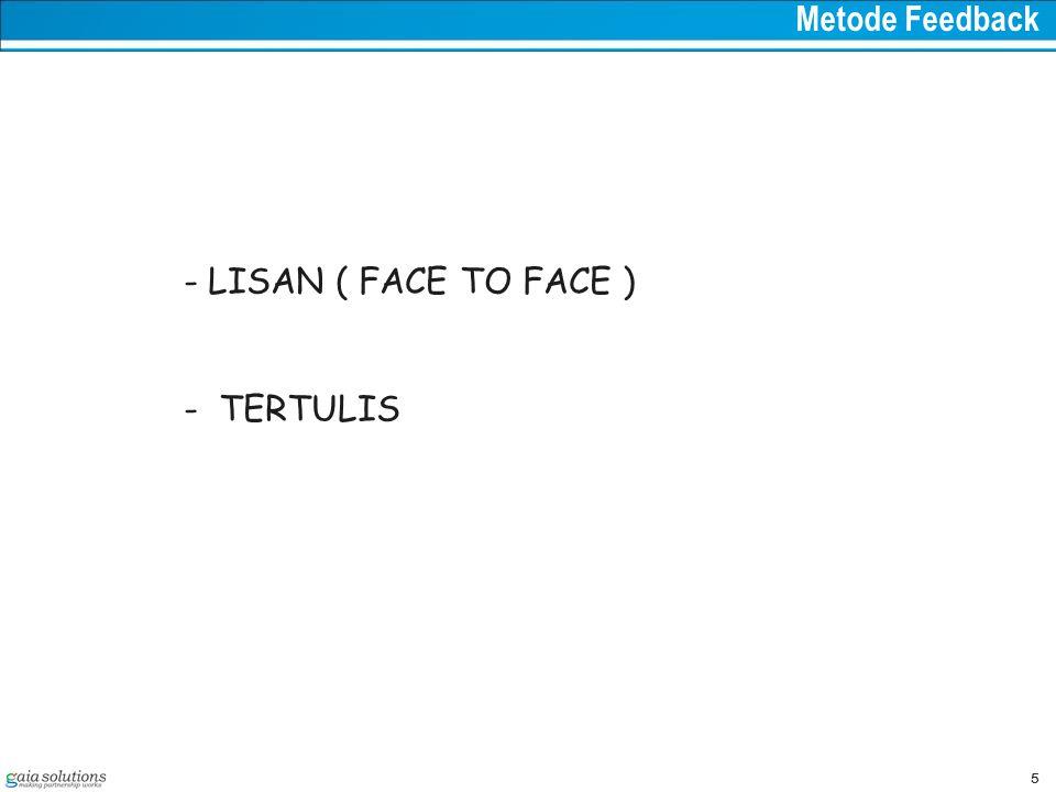 5 Metode Feedback - LISAN ( FACE TO FACE ) - TERTULIS