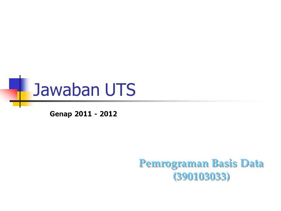 Jawaban Soal 5 Declare begin update his_student set kelas = P2 where nim in (SELECT distinct NIM FROM his_student WHERE substr(b.nim,1,2) = '10 ); end;