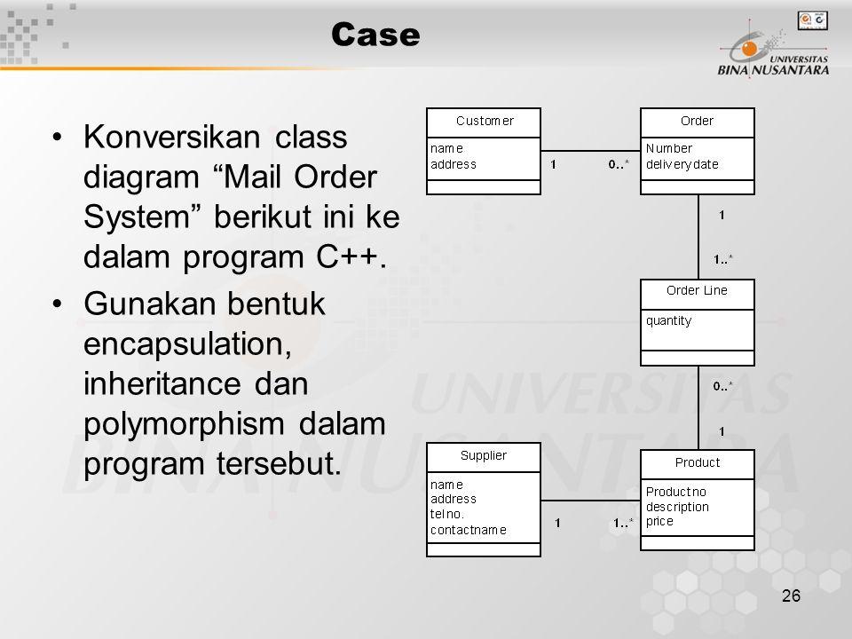 """26 Case Konversikan class diagram """"Mail Order System"""" berikut ini ke dalam program C++. Gunakan bentuk encapsulation, inheritance dan polymorphism dal"""