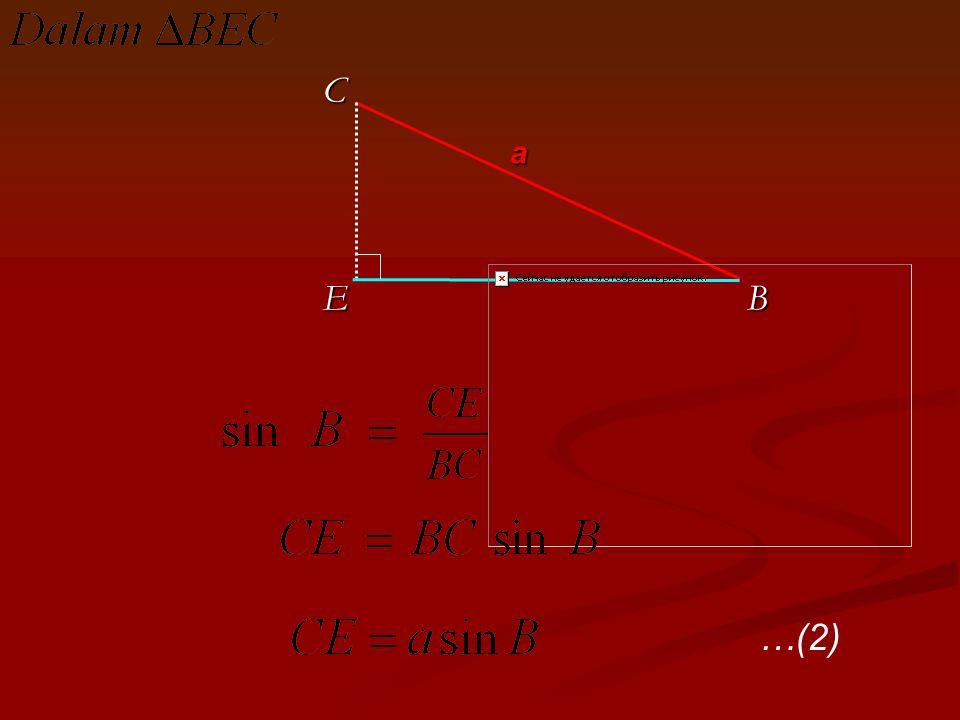 B a C E …(2)