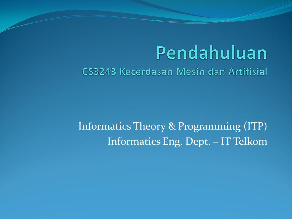 Informatics Theory & Programming (ITP) Informatics Eng. Dept. – IT Telkom