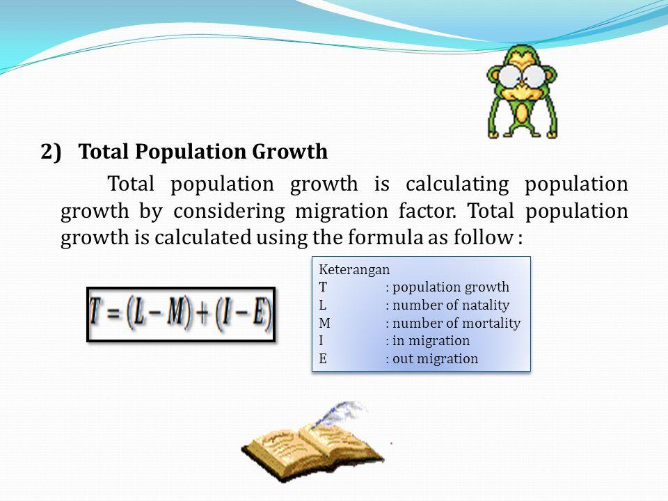 b) Tingkat Kelahiran Umum (General Fertility Rate/GFR) Tingkat kelahiran umum adalah banyaknya kelahiran pada setiap 1000 wanita yang umurnya 15-49 tahun, yaitu penduduk perempuan yang berada dalam usia reproduksi.