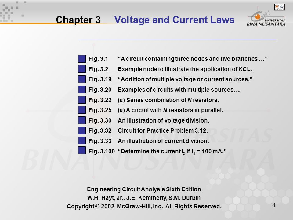 4 Chapter 3 Voltage and Current Laws Engineering Circuit Analysis Sixth Edition W.H.
