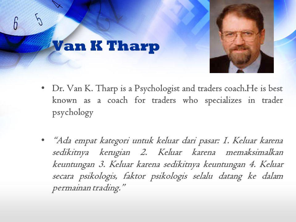 Van K Tharp Dr. Van K.
