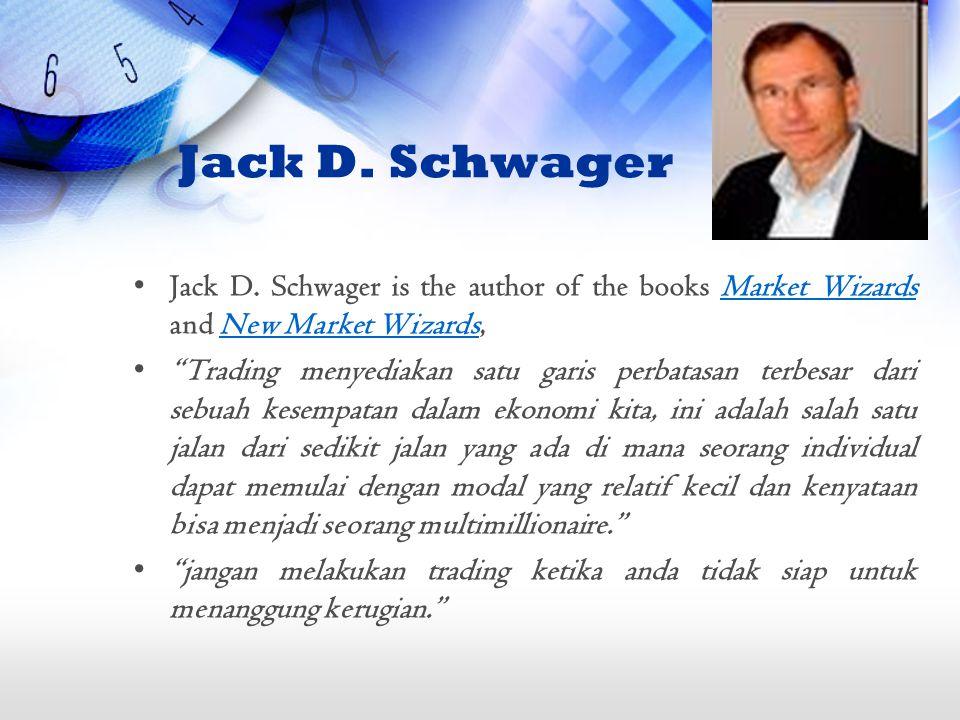 Jack D. Schwager Jack D.