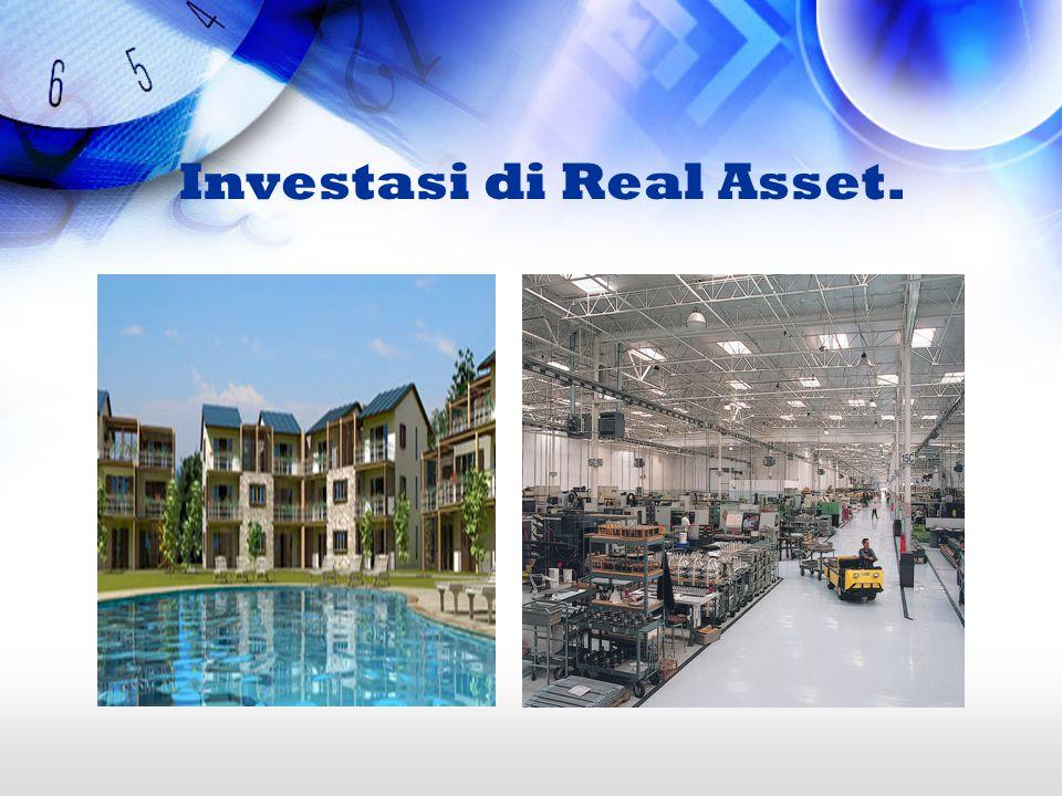 Investasi di Real Asset.
