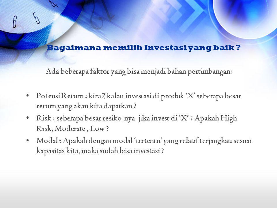 Bagaimana memilih Investasi yang baik .