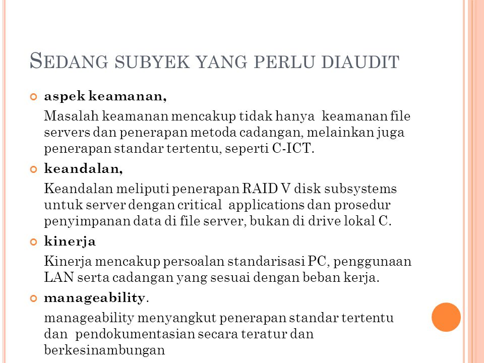 S IAPA YANG D IAUDIT Management IT Manager IT Specialist (network, database, system analyst, programmer, dll.) User