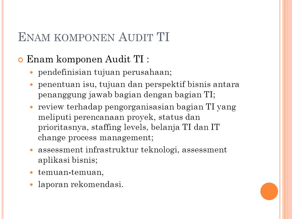 B ADAN (I NDONESIA ) ISACA Indonesian Chapter (isaca.or.id) ISSA (Information System Security Association) Indonesian Chapter