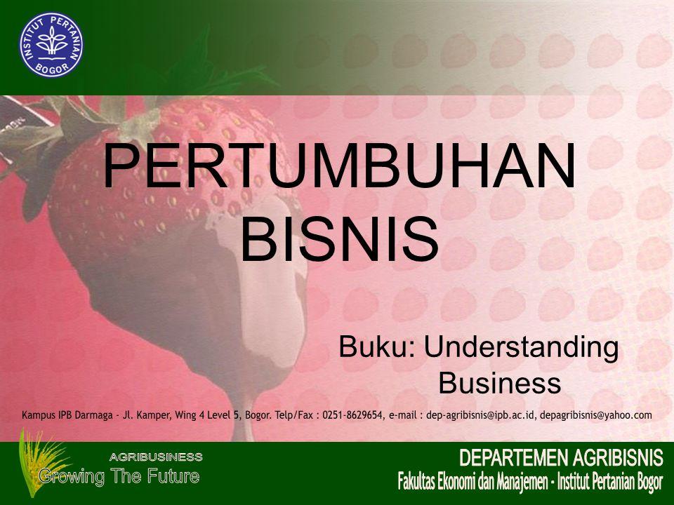 PERTUMBUHAN BISNIS Buku: Understanding Business