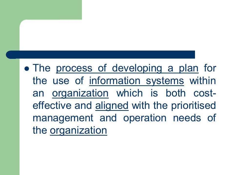 Pemahaman kebutuhan informasi - information apa yang mengalir pada organisasi - keputusan apa yang diambil - bagaimana informasi mendukung proses bisnis Pemahaman tentang orang - apa peran mereka dalam organisasi - apa tujuan dan motif mereka - bagaimana mereka menerapkan proses bisnis