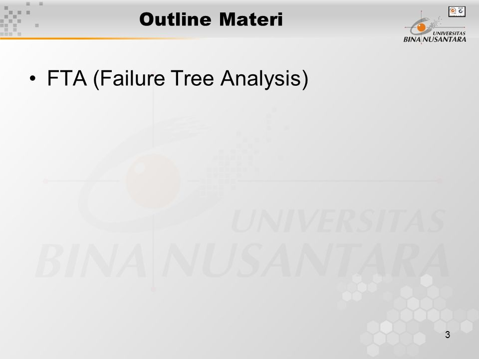 3 Outline Materi FTA (Failure Tree Analysis)