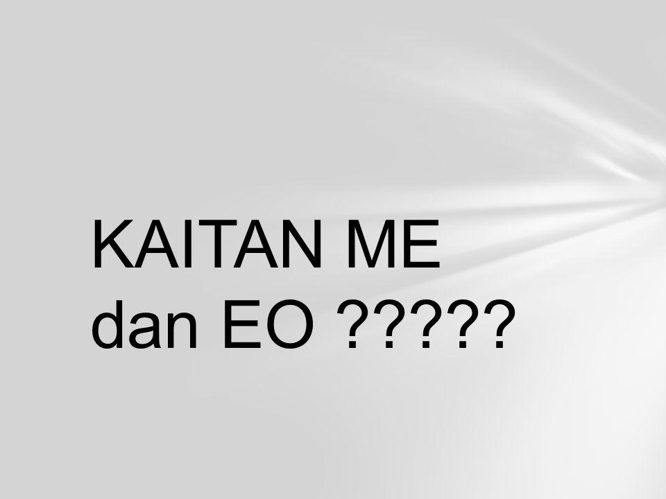 KAITAN ME dan EO ?????