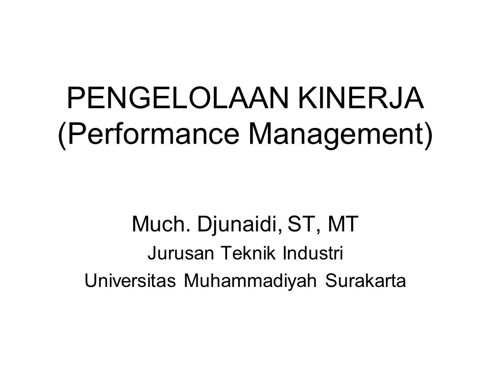 PENGELOLAAN KINERJA (Performance Management) Much.