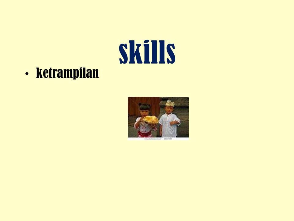 skills ketrampilan