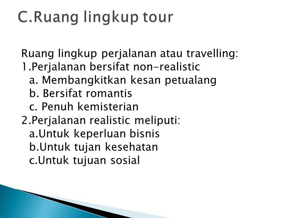 A.Saluran Informasi wisatawan akan datang bila adanya promosi atas produk yang dihasilkan.