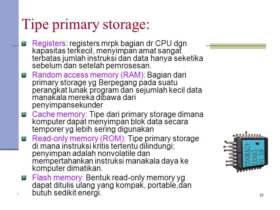 """"""" Copyright 2005 John Wiley & Sons Inc."""" TG 119 Tipe primary storage: Registers: registers mrpk bagian dr CPU dgn kapasitas terkecil, menyimpan amat s"""