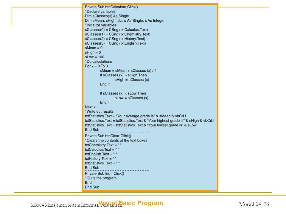 M0304 Manajemen Sistem Informasi Perusahaan Modul-04- 26 Visual Basic Program